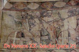 De Navarra XX- Sancho (parte 2ª)