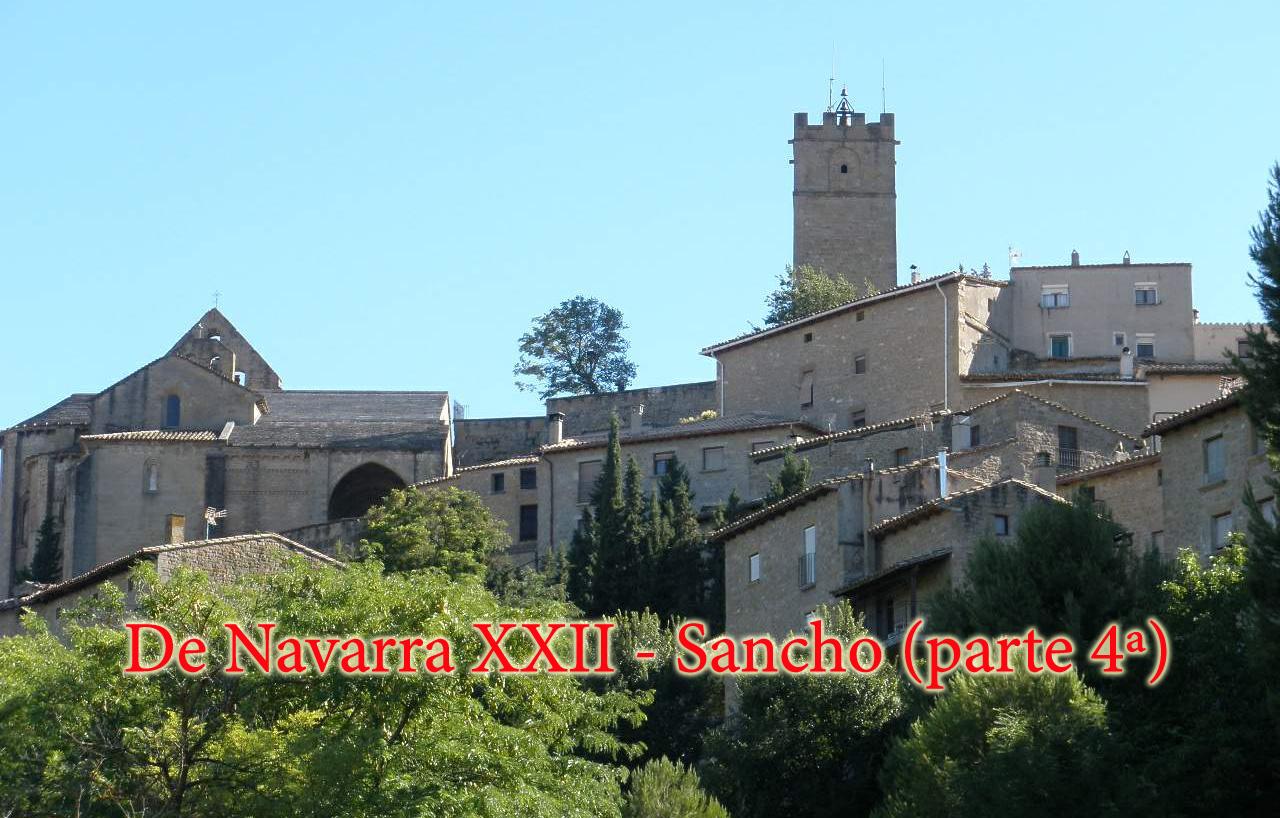 De Navarra XXII- Sancho (parte 4ª)